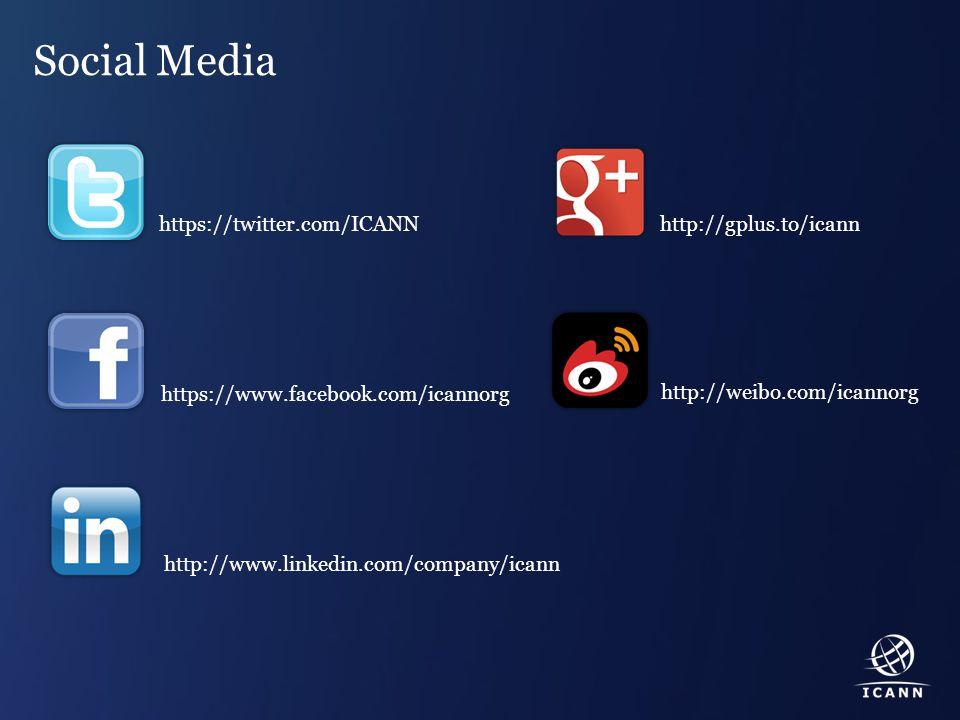 Text Social Media https://twitter.com/ICANN https://www.facebook.com/icannorg http://www.linkedin.com/company/icann http://gplus.to/icann http://weibo.com/icannorg