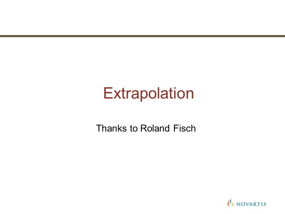 Extrapolation Thanks to Roland Fisch