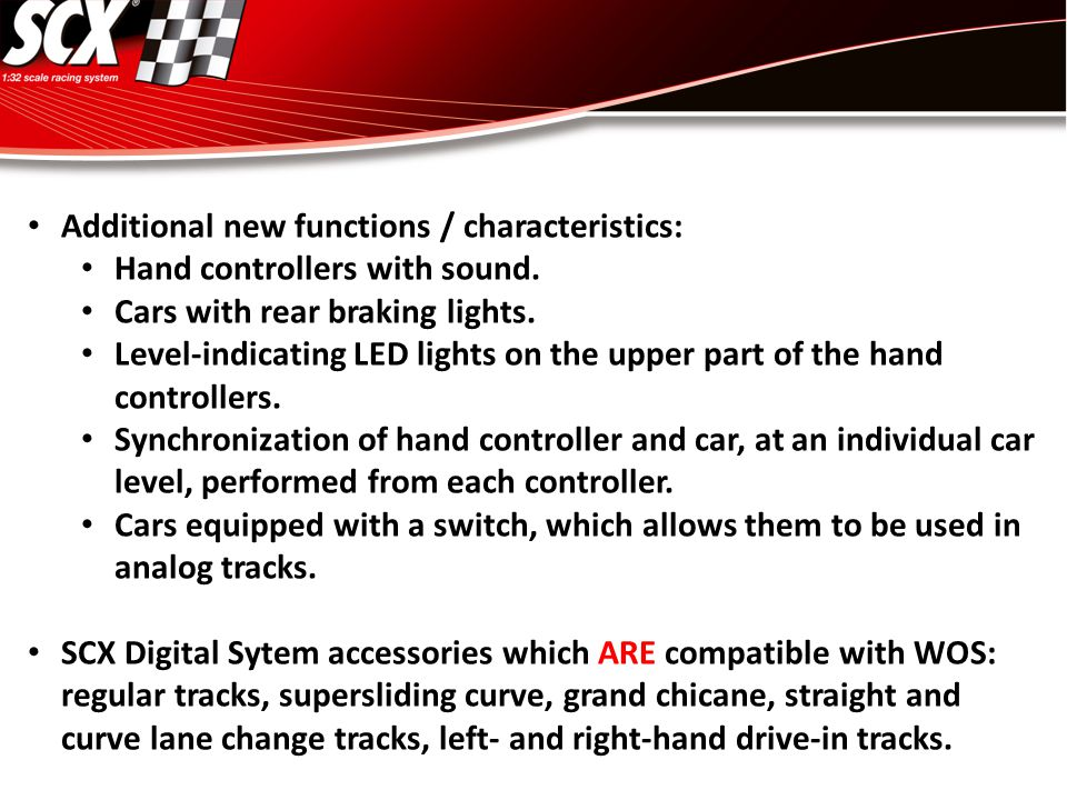 Additional new functions / characteristics: Hand controllers with sound.