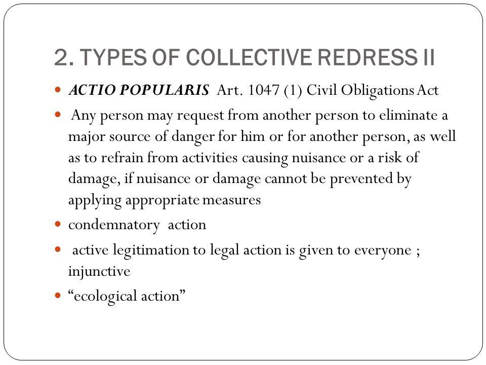 2. TYPES OF COLLECTIVE REDRESS II ACTIO POPULARIS Art.