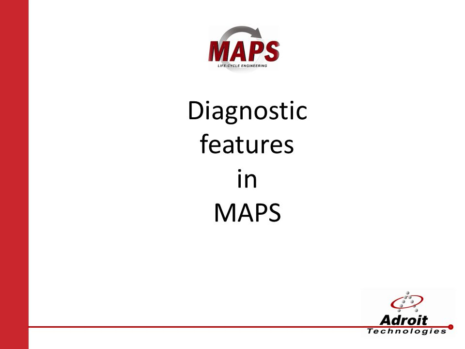 Diagnostic features in MAPS
