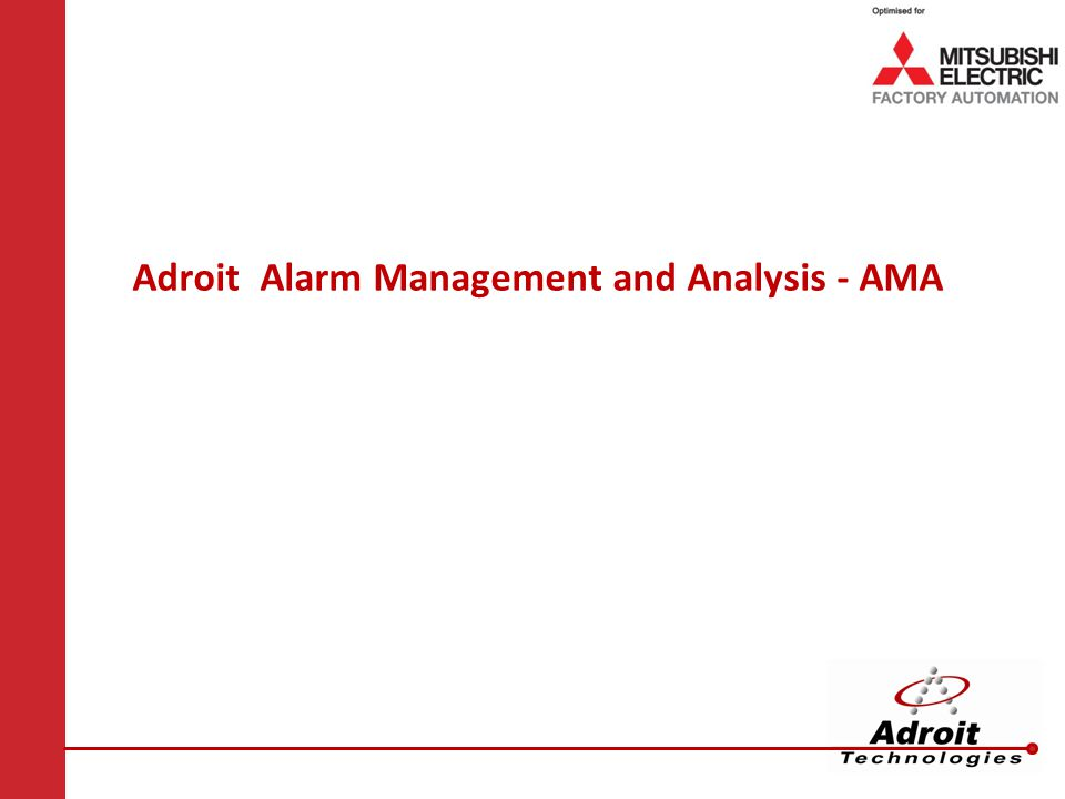 Adroit Alarm Management and Analysis - AMA
