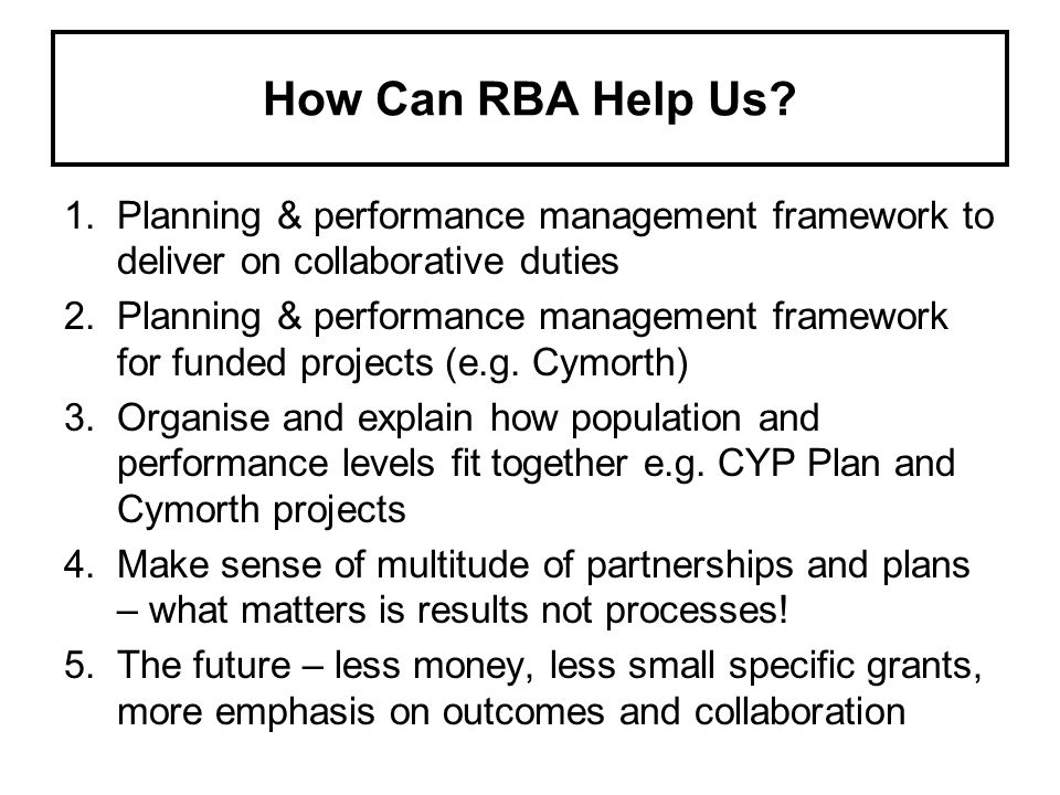 How Can RBA Help Us.