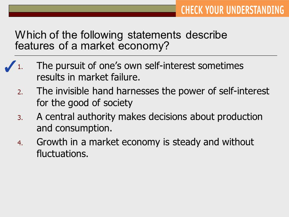 1.The pursuit of one's own self-interest sometimes results in market failure.