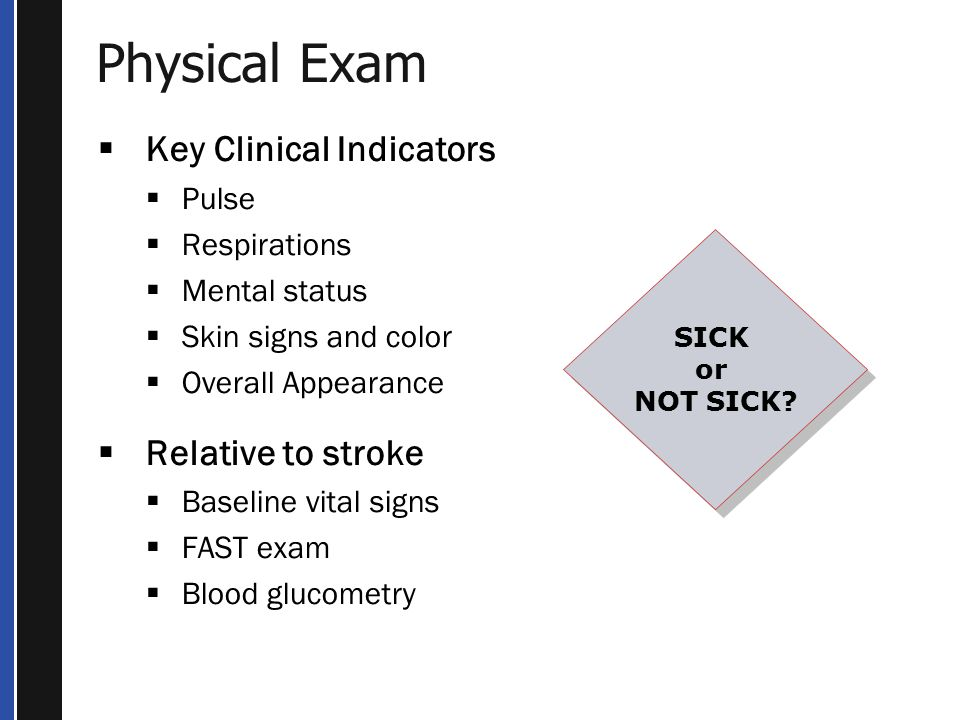 Physical Exam SICK or NOT SICK.SICK or NOT SICK.