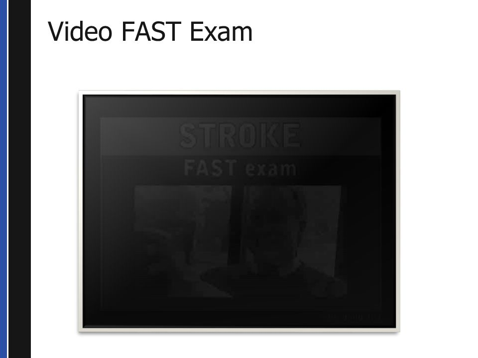 Video FAST Exam