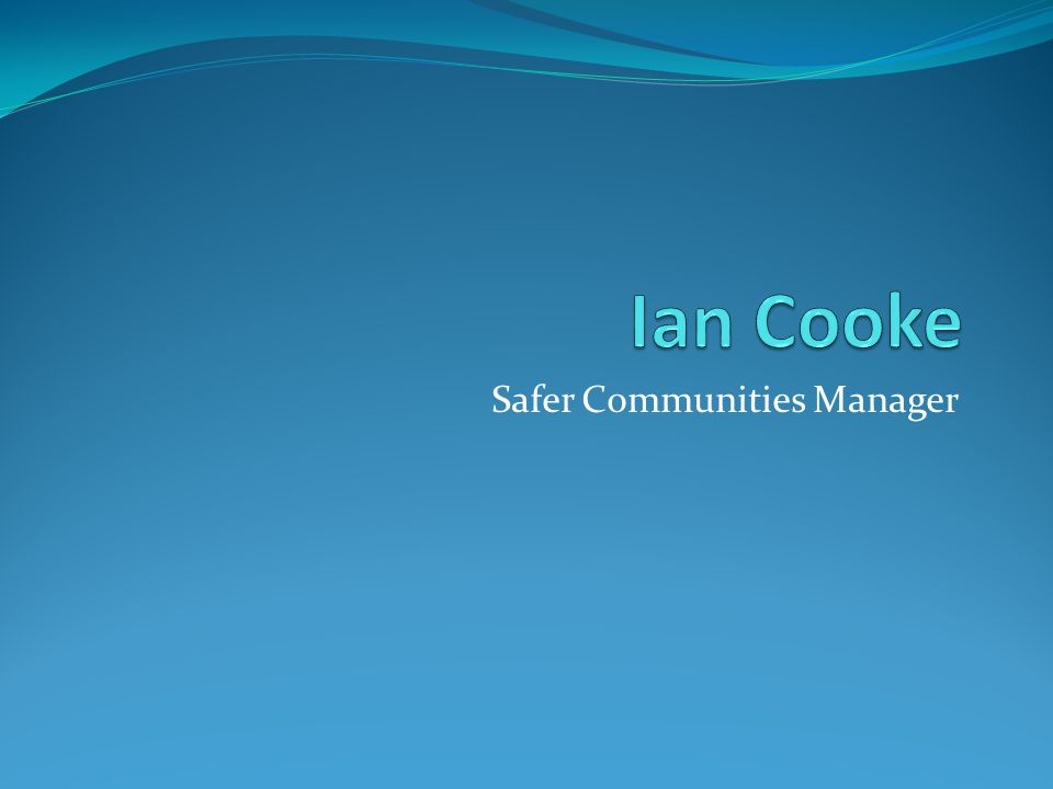 Safer Communities Manager