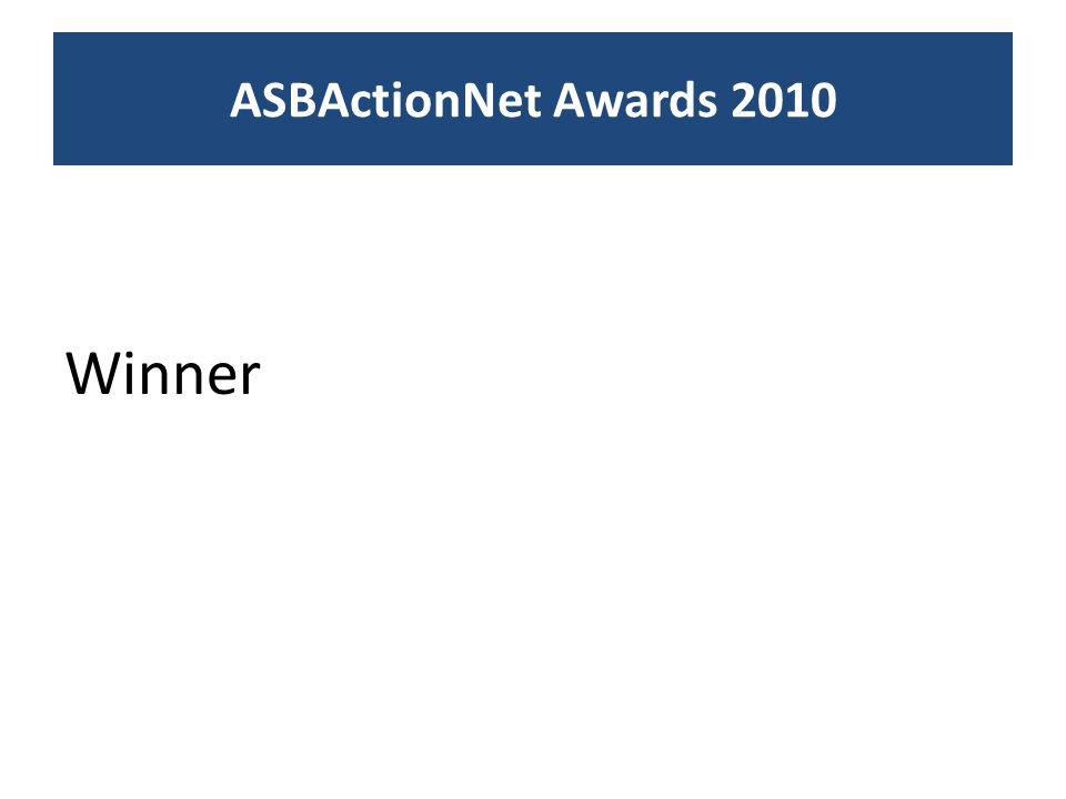 Winner ASBActionNet Awards 2010