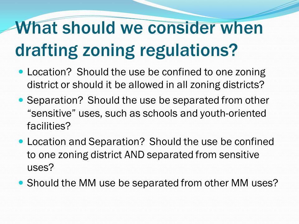 What should we consider when drafting zoning regulations.