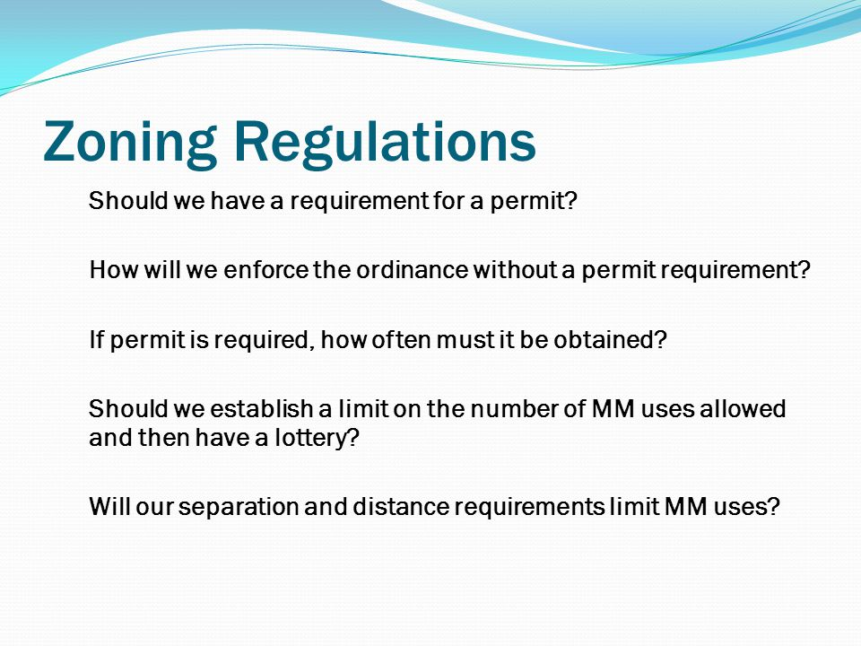 Zoning Regulations Should we have a requirement for a permit.