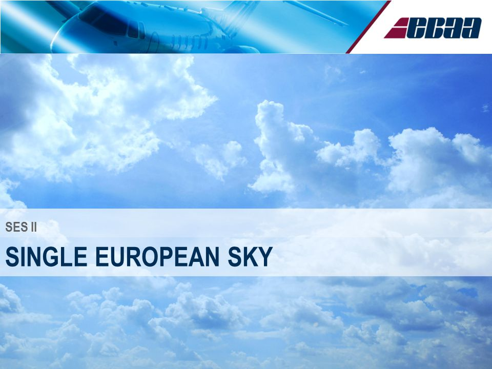SINGLE EUROPEAN SKY SES II