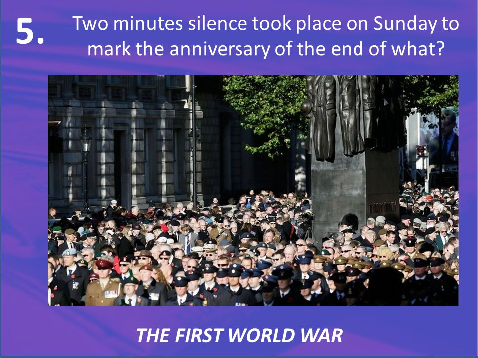 Two minutes silence took place on Sunday to mark the anniversary of the end of what.