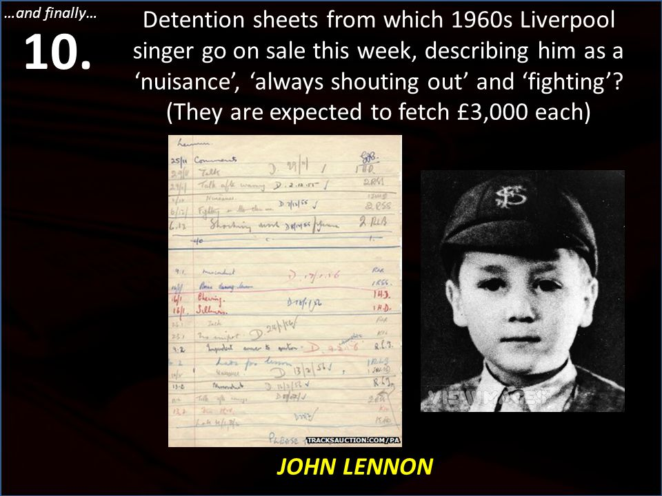 …and finally… Detention sheets from which 1960s Liverpool singer go on sale this week, describing him as a 'nuisance', 'always shouting out' and 'figh