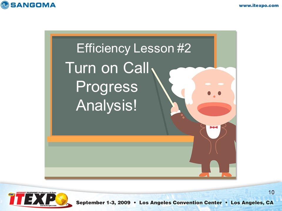 10 Efficiency Lesson #2 Turn on Call Progress Analysis!