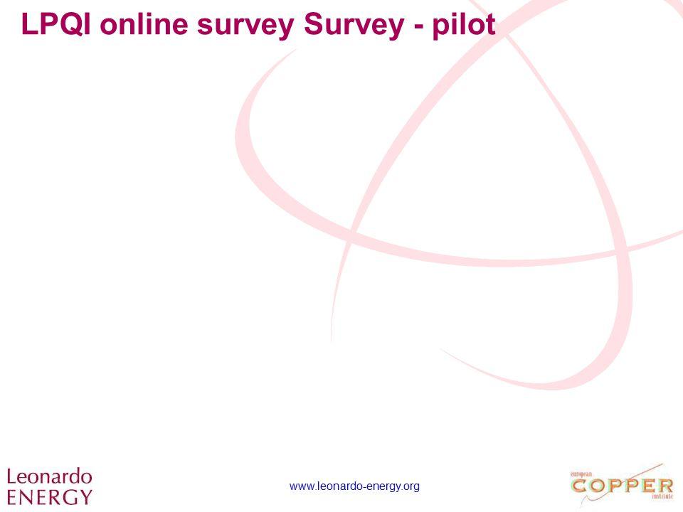 www.leonardo-energy.org LPQI online survey Survey - pilot