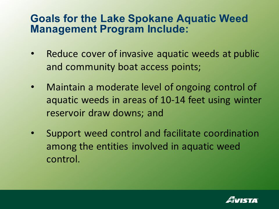 Primary Elements of the Lake Spokane and Nine Mile Reservoir Aquatic Weed Management Program Education - Establish or expand educational programs to keep the public informed of the hazards of invasive aquatic weeds.