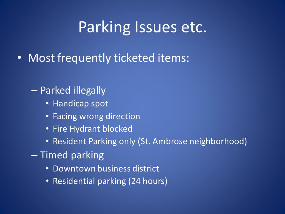 Parking Issues etc.