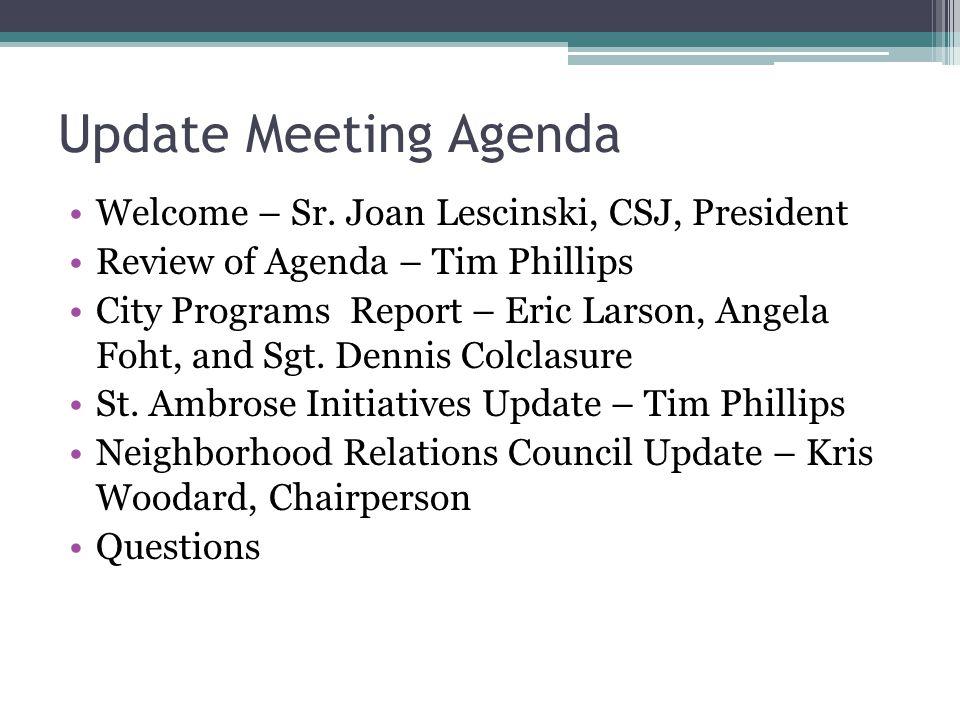 Update Meeting Agenda Welcome – Sr.