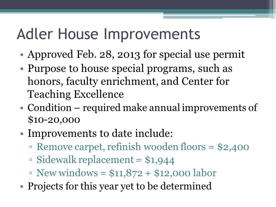 Adler House Improvements Approved Feb.