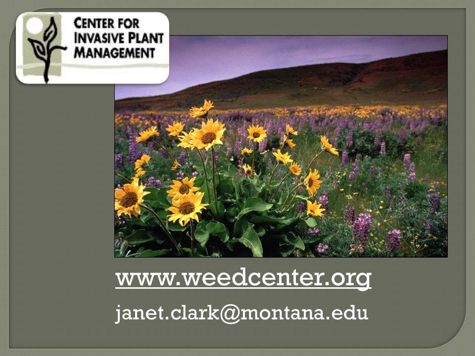 www.weedcenter.org janet.clark@montana.edu