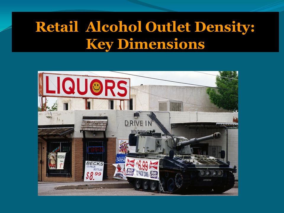 Retail Alcohol Outlet Density: Key Dimensions