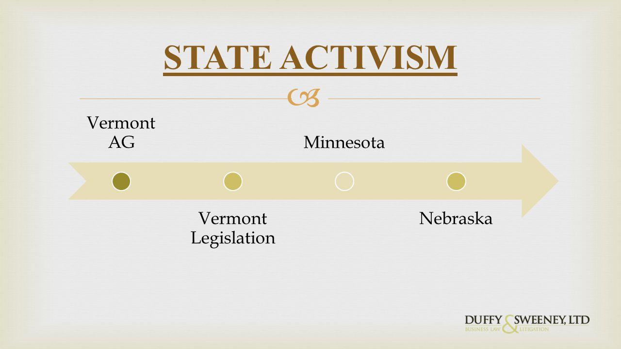  Vermont AG Vermont Legislation Minnesota Nebraska STATE ACTIVISM