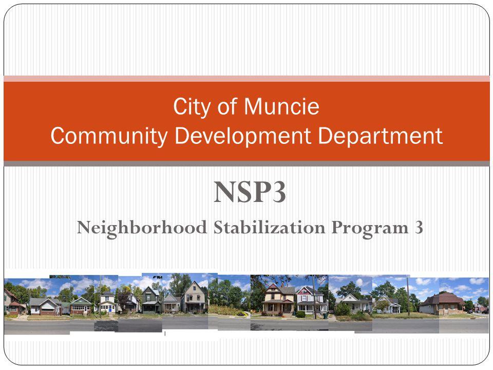 NSP3 Neighborhood Stabilization Program 3 City of Muncie Community Development Department