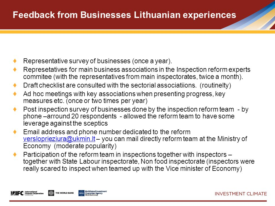 Feedback from Businesses Lithuanian experiences ♦ Representative survey of businesses (once a year).