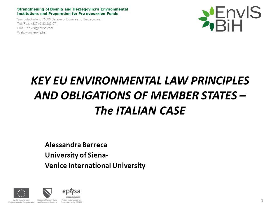 Strengthening of Bosnia and Herzegovina's Environmental Institutions and Preparation for Pre-accession Funds Sumbula Avde 7, 71000 Sarajevo, Bosnia and Herzegovina Tel./Fax: +387 (0)33 203 071 Email: envis@eptisa.com Web: www.envis.ba Member States failure to comply with EU Law obligations & EU enforcement actions against Member States: THE INFRINGEMENT PROCEDURE 22