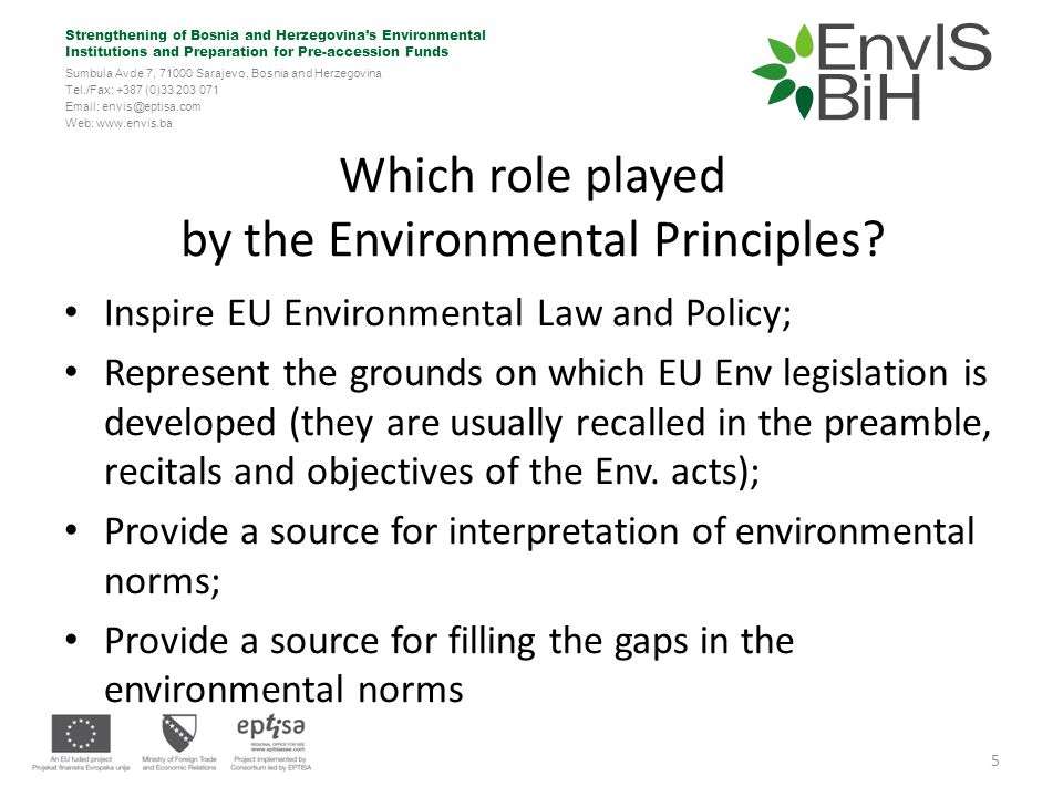 Strengthening of Bosnia and Herzegovina's Environmental Institutions and Preparation for Pre-accession Funds Sumbula Avde 7, 71000 Sarajevo, Bosnia and Herzegovina Tel./Fax: +387 (0)33 203 071 Email: envis@eptisa.com Web: www.envis.ba Part II: Obligations of Member States 16