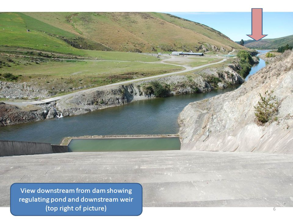 6 View downstream from dam showing regulating pond and downstream weir (top right of picture)
