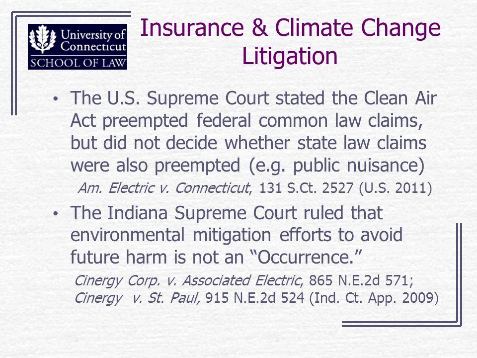 Insurance & Climate Change Litigation The U.S.