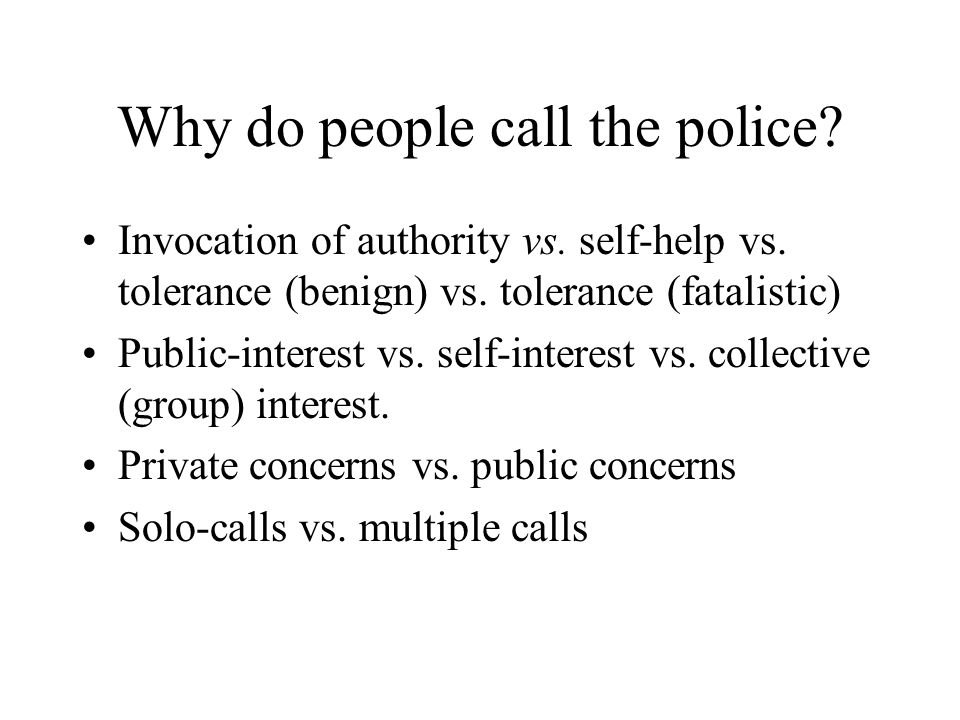 Why do people call the police. Invocation of authority vs.
