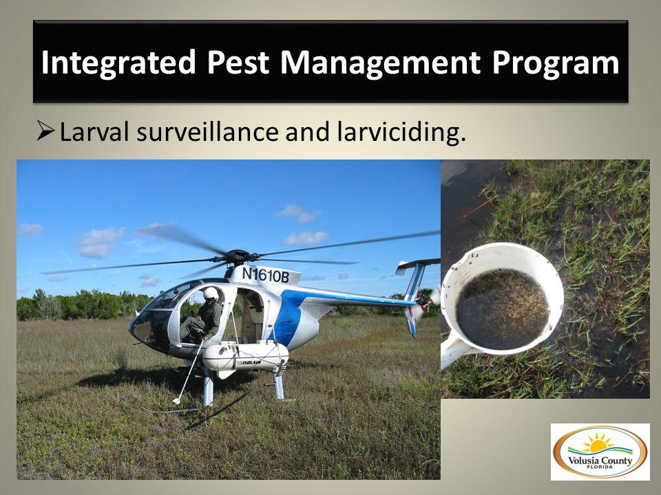  Larval surveillance and larviciding.