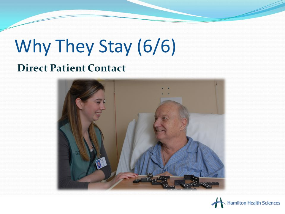 Why They Stay (6/6) Direct Patient Contact