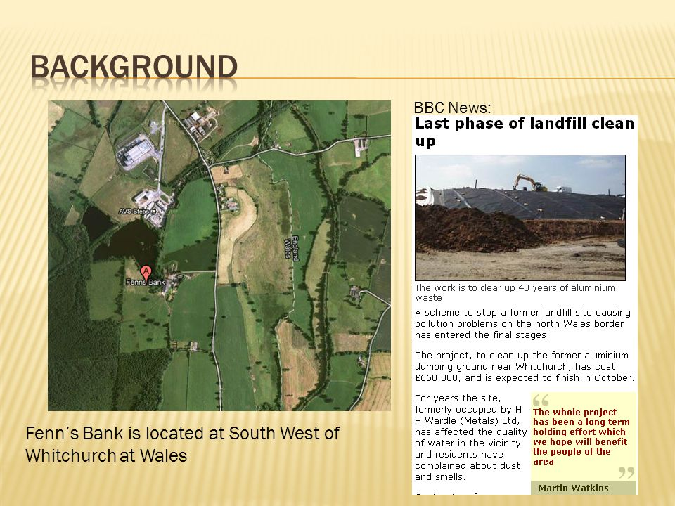 Fenn's Bank is located at South West of Whitchurch at Wales BBC News: