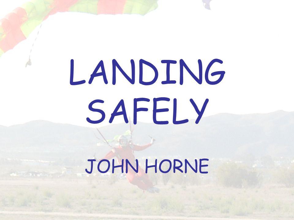 LANDING SAFELY JOHN HORNE