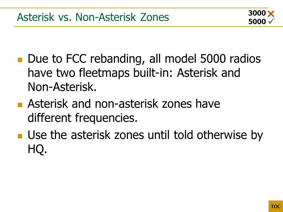 3000 5000 TOC Asterisk vs.