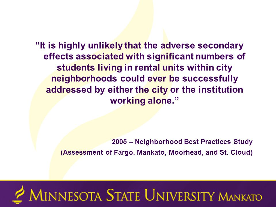 """""""It is highly unlikely that the adverse secondary effects associated with significant numbers of students living in rental units within city neighborh"""