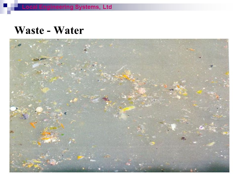 Waste - Water Local Engineering Systems, Ltd