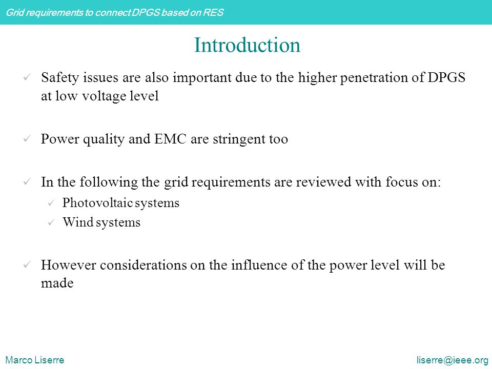 Grid requirements to connect DPGS based on RES Marco Liserre liserre@ieee.org Regulation functions for active power Delta control The wind farm shall operate with a certain constant reserve capacity in relation to its momentary possible power production capacity.