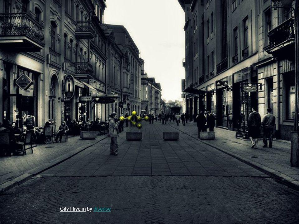 City I live in by diseasedisease
