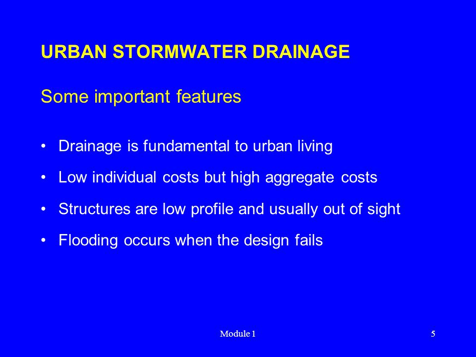 Module 146 URBAN STORMWATER DRAINAGE Hydraulic Design (continue) Limiting downstream condition may be pipe invert level or flood level Carry out hydraulic check from downstream limiting condition and work upwards Ensure no overflow at gully pits Good practice to include horizontal profile