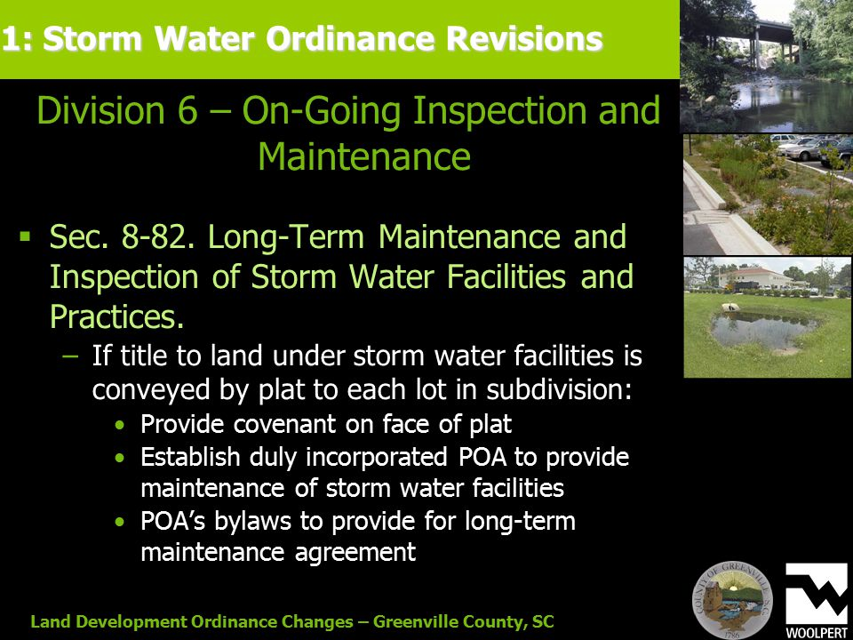 Land Development Ordinance Changes – Greenville County, SC Division 6 – On-Going Inspection and Maintenance  Sec.