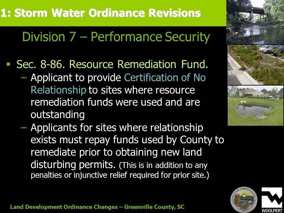 Land Development Ordinance Changes – Greenville County, SC Division 7 – Performance Security  Sec.
