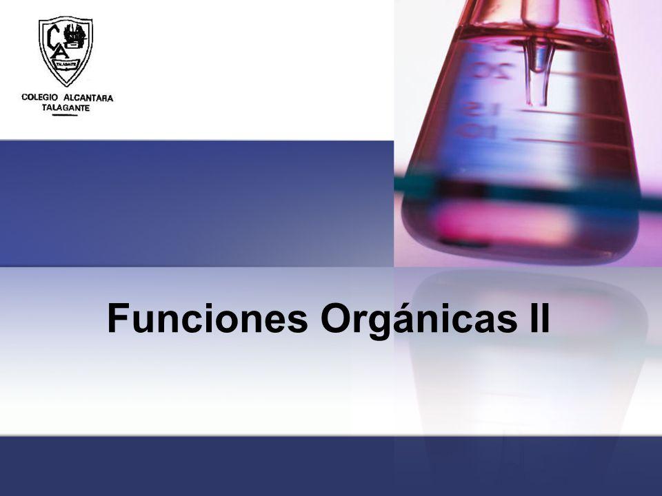 Funciones Orgánicas II