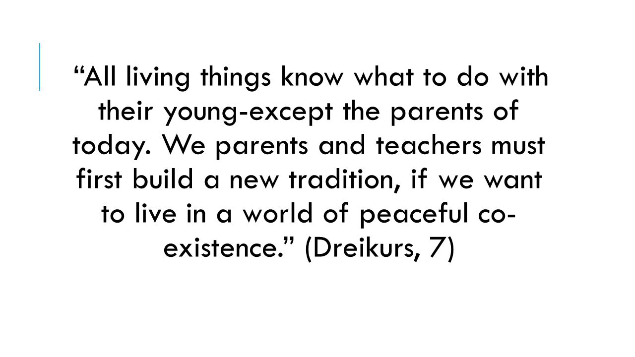 All living things know what to do with their young-except the parents of today.