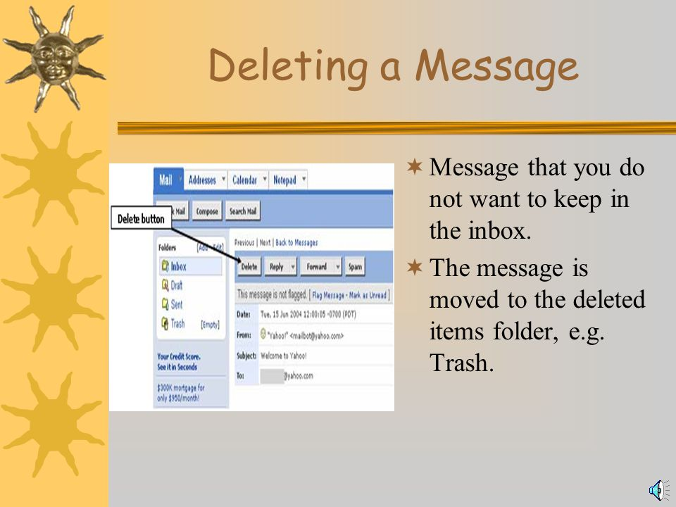 Forwarding a Message  To pass an email that you have received on to another person.
