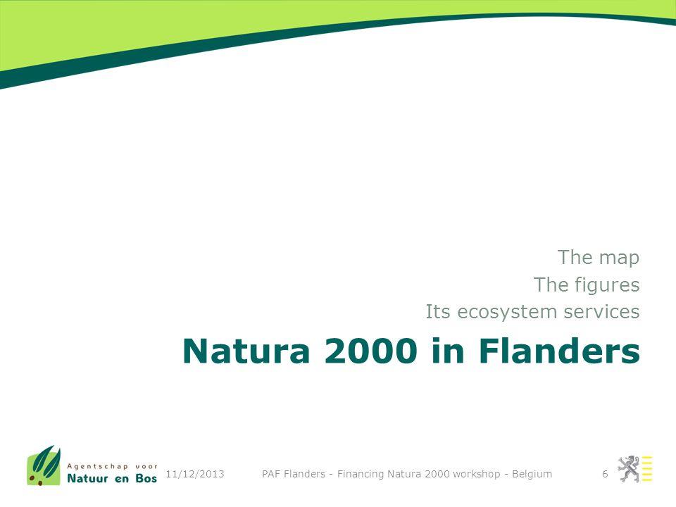 7 11/12/2013 PAF Flanders - Financing Natura 2000 workshop - Belgium 27 annex II 67 annex I + 19 MS 46 (9*)