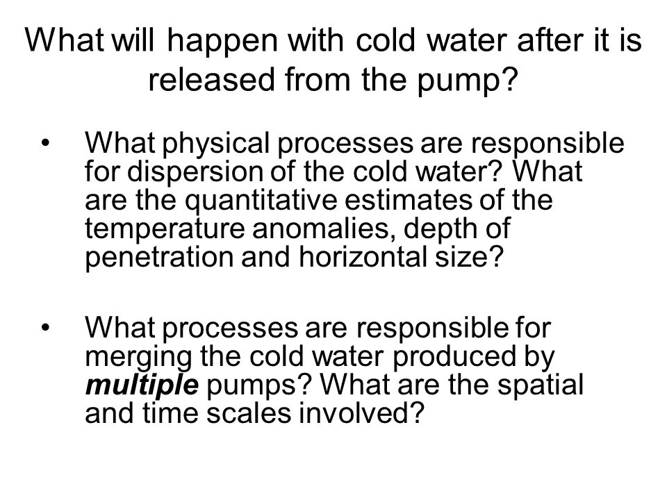 What will happen with cold water after it is released from the pump.